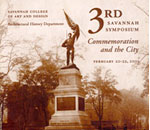 SCAD architectural history: 3rd Savannah Symposium: Commemoration and the City, 2003