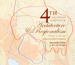 SCAD architectural history: 4th Savannah Symposium: Architecture and Regionalism, 2005