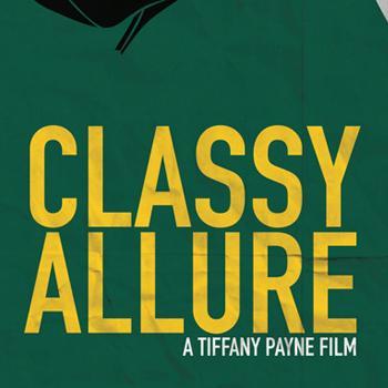 Tiffany Payne film, Classy Allure