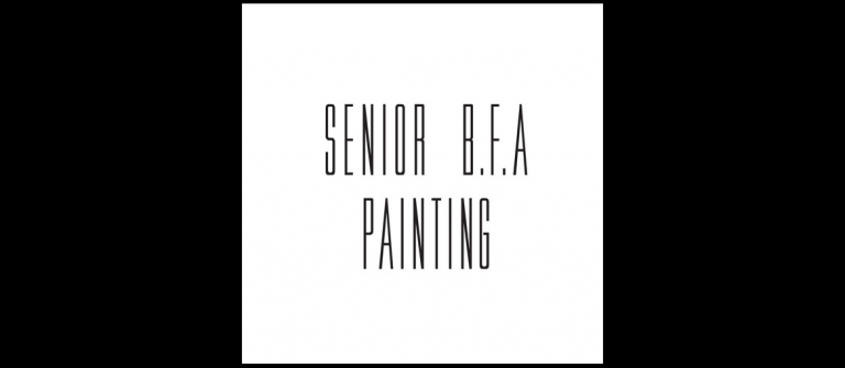 Senior B.F.A. Painting exhibition