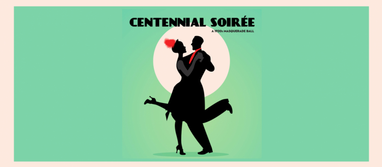 Graphic poster for Centennial Soiree