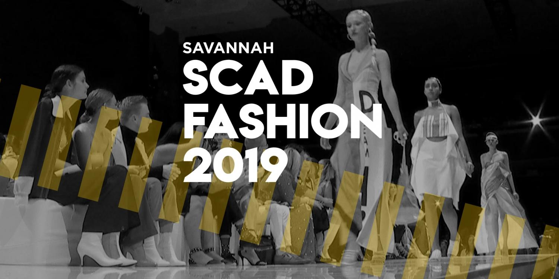 Scad Fashion Show 2020.Scad Fashion 2019 Savannah Scad Edu